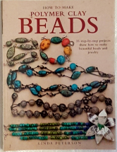 HOW TO MAKE POLYMER CLAY BEADS BY LINDA PETERSON 50% off